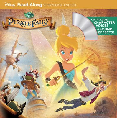 Tinker Bell and the Pirate Fairy Read-Along Storybook and - The Pirate Fairy Zarina