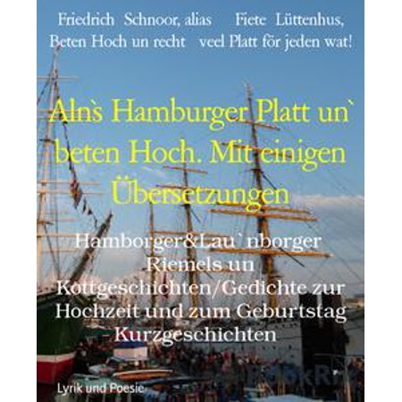 Alns Hamburger Platt Un Beten Hoch Mit Einigen