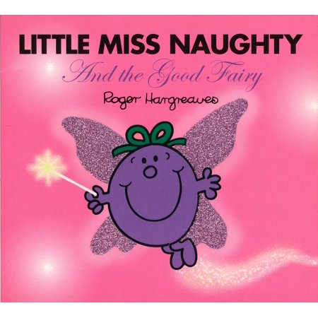 Little Miss Naughty and the Good - Little Fairies