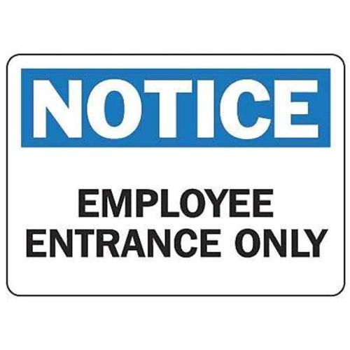 ACCUFORM Employee Entrance Sign,7 x 10In,ENG,Text, MADM877VS
