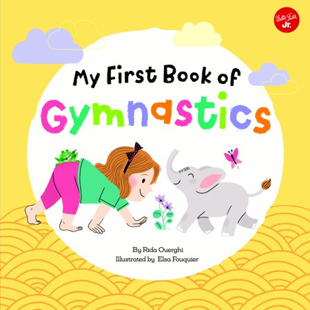 My First Book of Gymnastics : Movement Exercises for Young Children