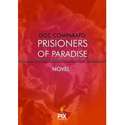 Prisioners of paradise - eBook