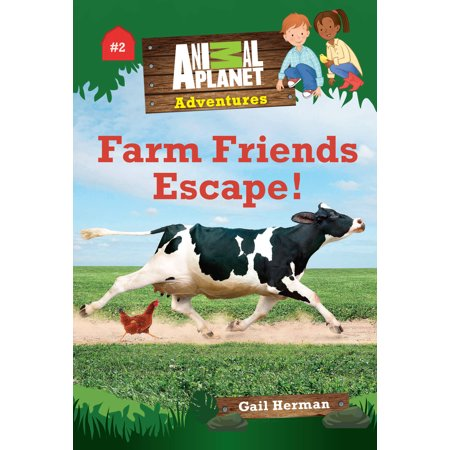 Farm Friends Escape! (Animal Planet Adventures Chapter Books (Literary Devices In Animal Farm Chapter 3)