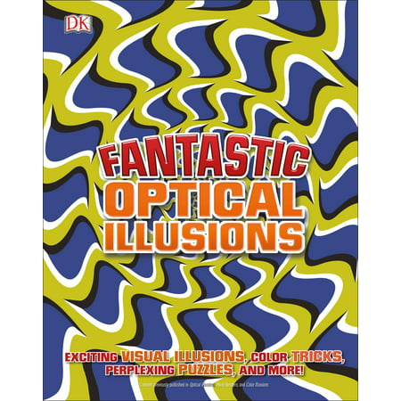 Fantastic Optical Illusions (General Optical)