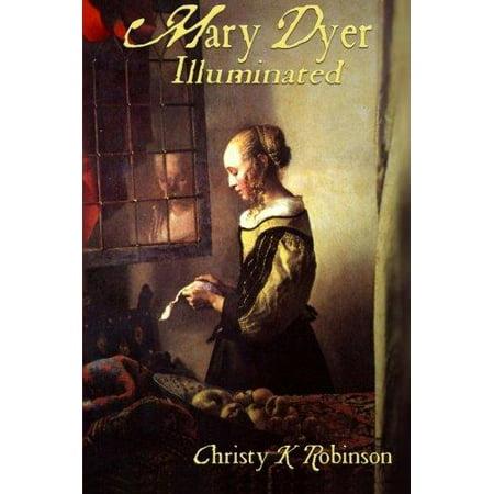 Mary Dyer Illuminated - image 1 de 1
