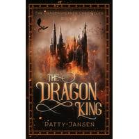 Dragonspeaker Chronicles: The Dragon King (Paperback)