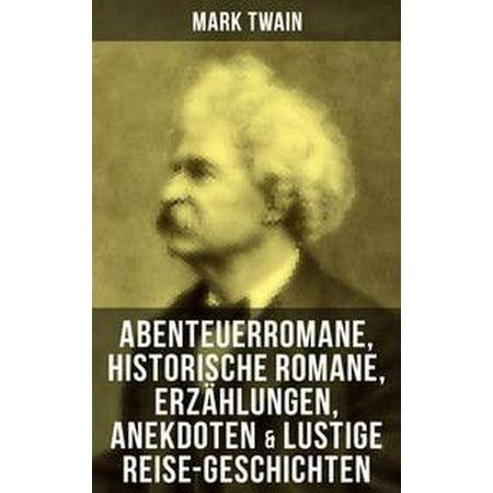 Mark Twain: Abenteuerromane, Historische Romane, Erzählungen, Anekdoten & Lustige Reise-Geschichten - eBook - Lustige Halloween