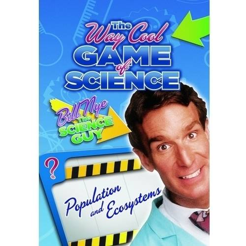 Bill Nye The Science Guy: The Way Cool Game Of Science Populations And Ecosystems by