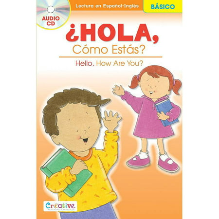 Creative Teaching Materials Spanish-English Book with CD, Hello, How Are You?