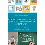 Questioning, Instructional Strategies, and Classroom Management - eBook