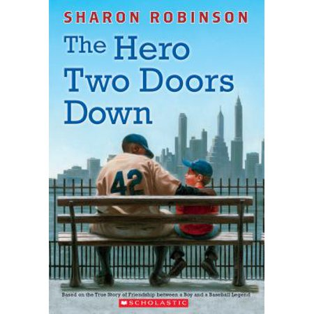 The Hero Two Doors Down: Based on the True Story of Friendship Between a Boy and a Baseball Legend (True Friendship Poems Best Friends)