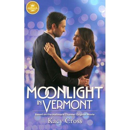 Moonlight in Vermont : Based on the Hallmark Channel Original Movie](Halloween Movies Based On Books)