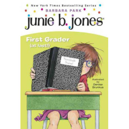 Junie B., First Grader (At Last)