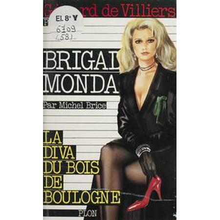 - La diva du bois de Boulogne - eBook