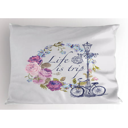 Shabby Chic Pillow Sham Life is a Trip Inspirational Quote Romantic Floral Wreath and Retro Bicycle, Decorative Standard Size Printed Pillowcase, 26 X 20 Inches, Multicolor, by Ambesonne ()