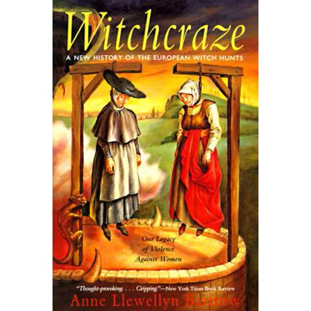 Witchcraze : New History of the European Witch Hunts, a - Halloween History Witches