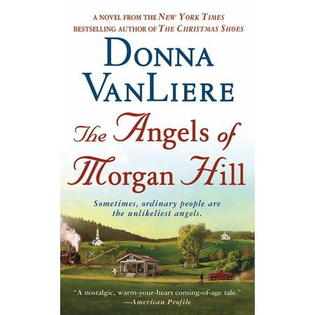 The Angels of Morgan Hill : A Novel
