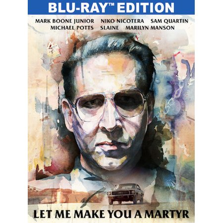 Let Me Make You a Martyr (Blu-ray)