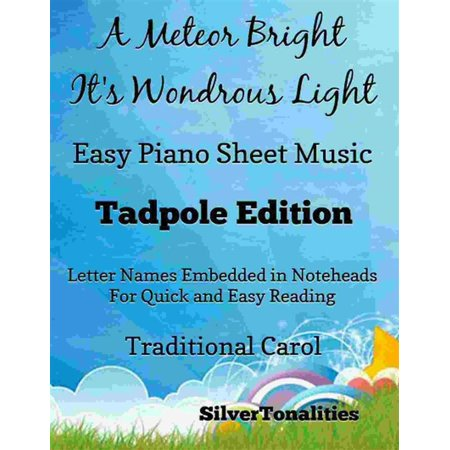 A Meteor Bright Its Wondrous Light Easy Piano Sheet Music Tadpole Edition - (Bright Music Book)