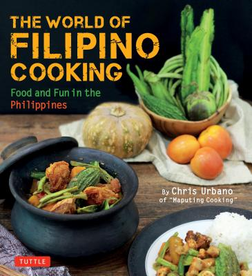 The World of Filipino Cooking (Paperback)