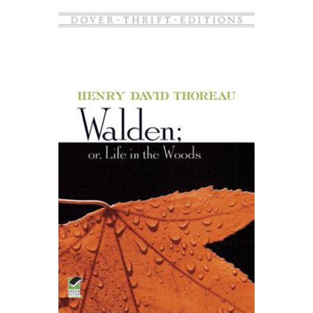Walden; Or, Life in the Woods - eBook