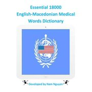 Essential 18000 English-Macedonian Medical Words Dictionary - eBook
