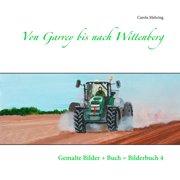 Von Garrey bis nach Wittenberg - eBook