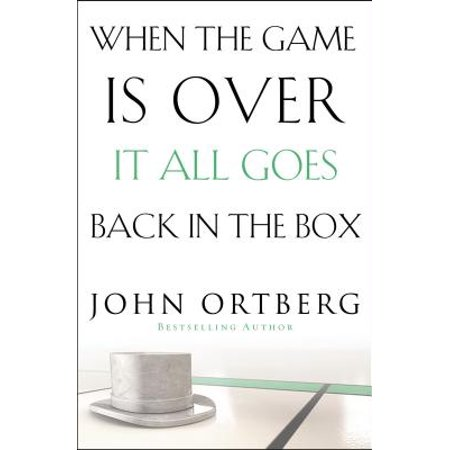 When the Game Is Over, It All Goes Back in the - When Is Over The Hill