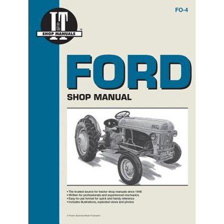 Ford Shop Manual Series 2n 8n & 9n (I T Shop Manuals)