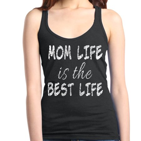 Shop4Ever Women's Mom Life Is The Best Life Racerback Tank