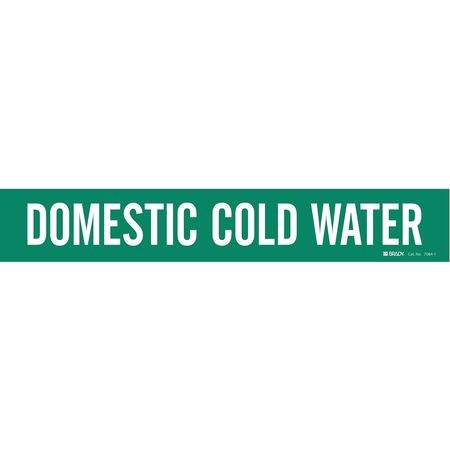 Pipe Marker,Domestic Cold Water,Green BRADY 7084-1