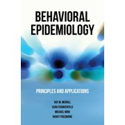 Behavioral Epidemiology : Principles & Applications