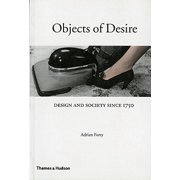 Objects of Desire : Design and Society Since 1750