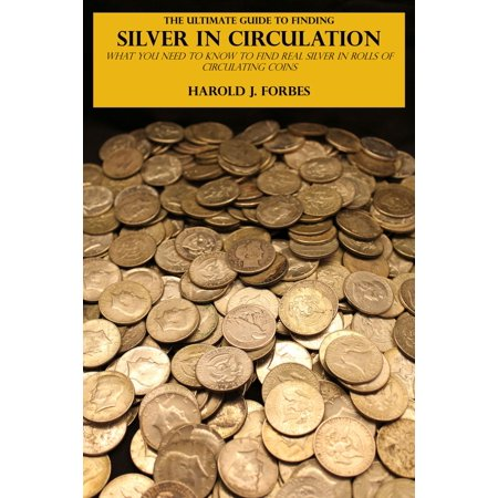 Finding Silver Color (The Ultimate Guide to Finding Silver in Circulation - eBook)
