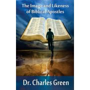 The Image and Likeness of Biblical Apostles (Paperback)