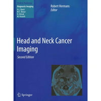 Head And Neck Cancer Imaging 2nded. 2012