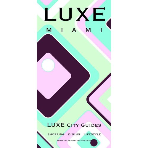Luxe Miami
