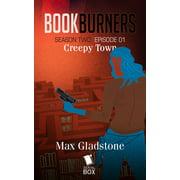 Creepy Town (Bookburners Season 2 Episode 1) - eBook