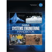 NASA Systems Engineering Handbook: NASA/SP-2016-6105 Rev2 - Full Color Version (Hardcover)