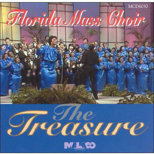 Florida Mass Choir Greatest Hits: Treasure