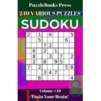PuzzleBooks Press Sudoku 240 Various Puzzles Volume 48: Train Your Brain! (Paperback)