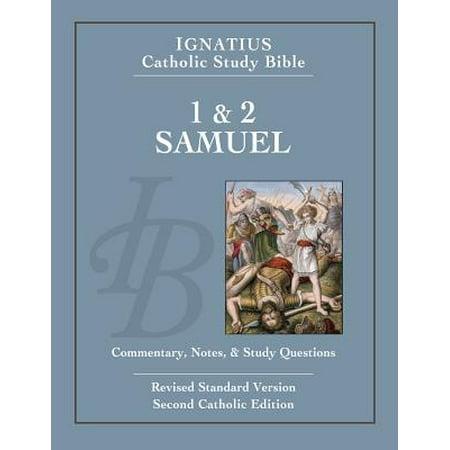 1 & 2 Samuel : Ignatius Catholic Study Bible (Name The Two Original Sources For Catholic Teaching)