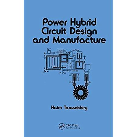 Power Hybrid Circuit Design & Manufacture (Electrical and Computer Engineering) ()