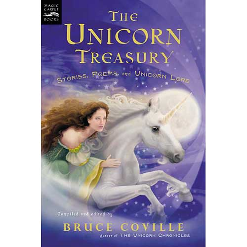 Unicorn Treasury: Stories, Poems, and Unicorn Lore