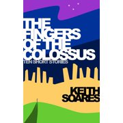 The Fingers of the Colossus - eBook