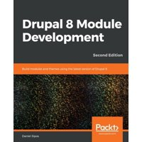 Drupal 8 Module Development - Second Edition (Paperback)