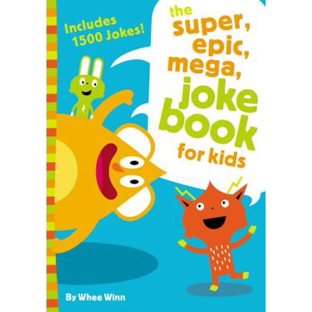 The Super, Epic, Mega Joke Book for Kids (Paperback) - Clean Kid Halloween Jokes