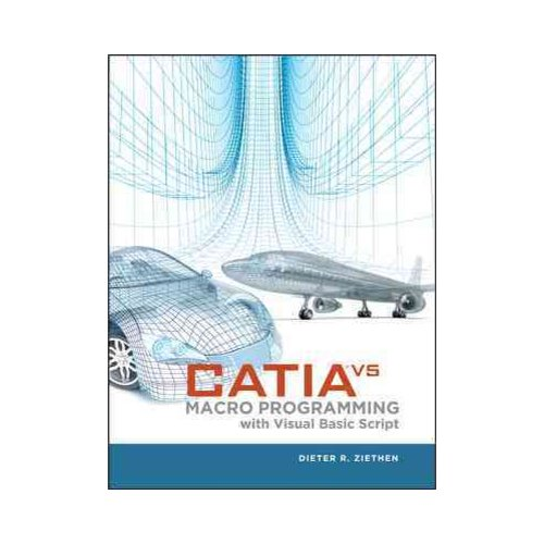 CATIA V5 Macro Programming with Visual Basic Script - Walmart.com