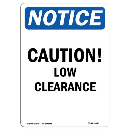 OSHA Notice Sign - Caution Low Clearance 7