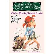 Who's Afraid of Fourth Grade? : Super Special